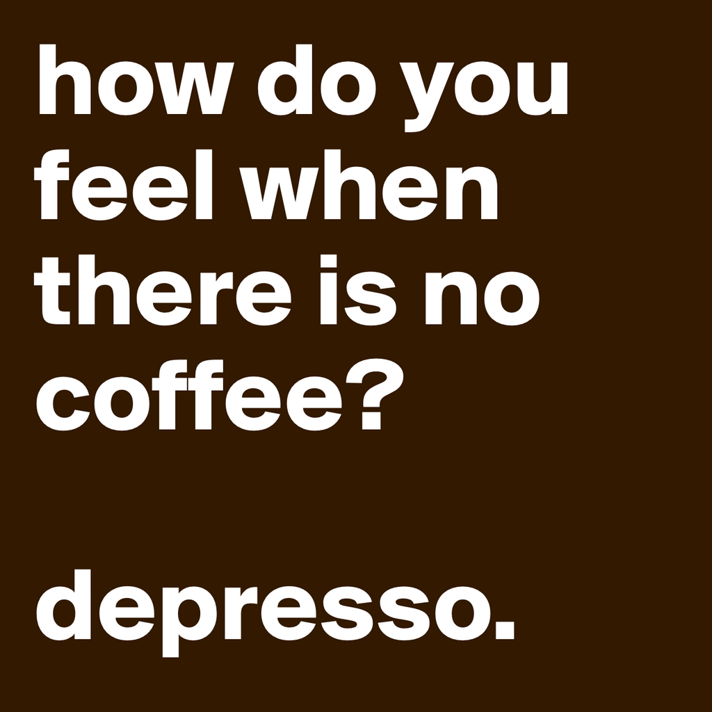 You Know You're Caffeine Addicted When... - The Jewish Lady #desparateForCoffeeQuotes